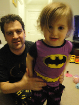 My younger daughter and I, we're Batman.